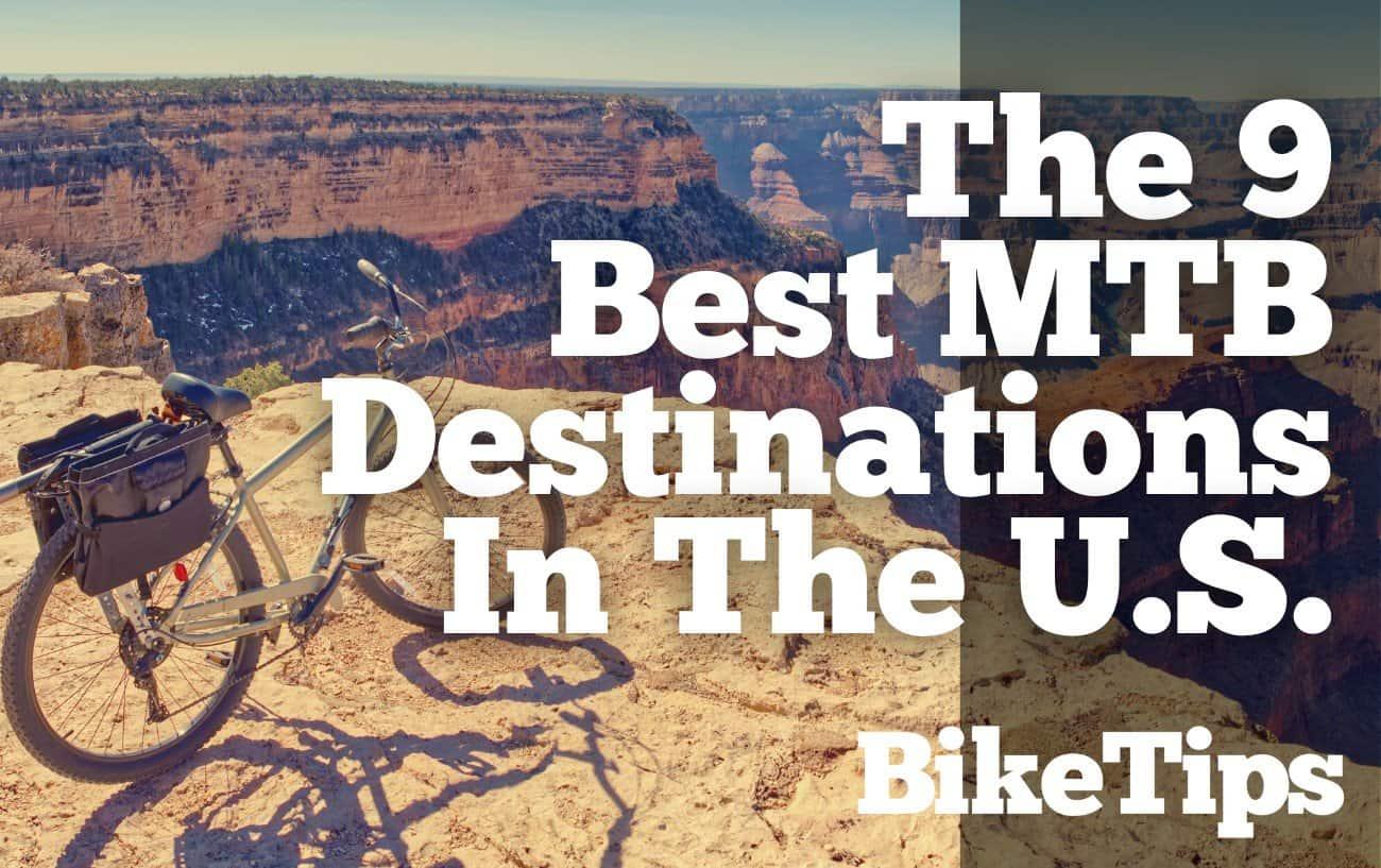 Best Mountain Biking In The U.S.