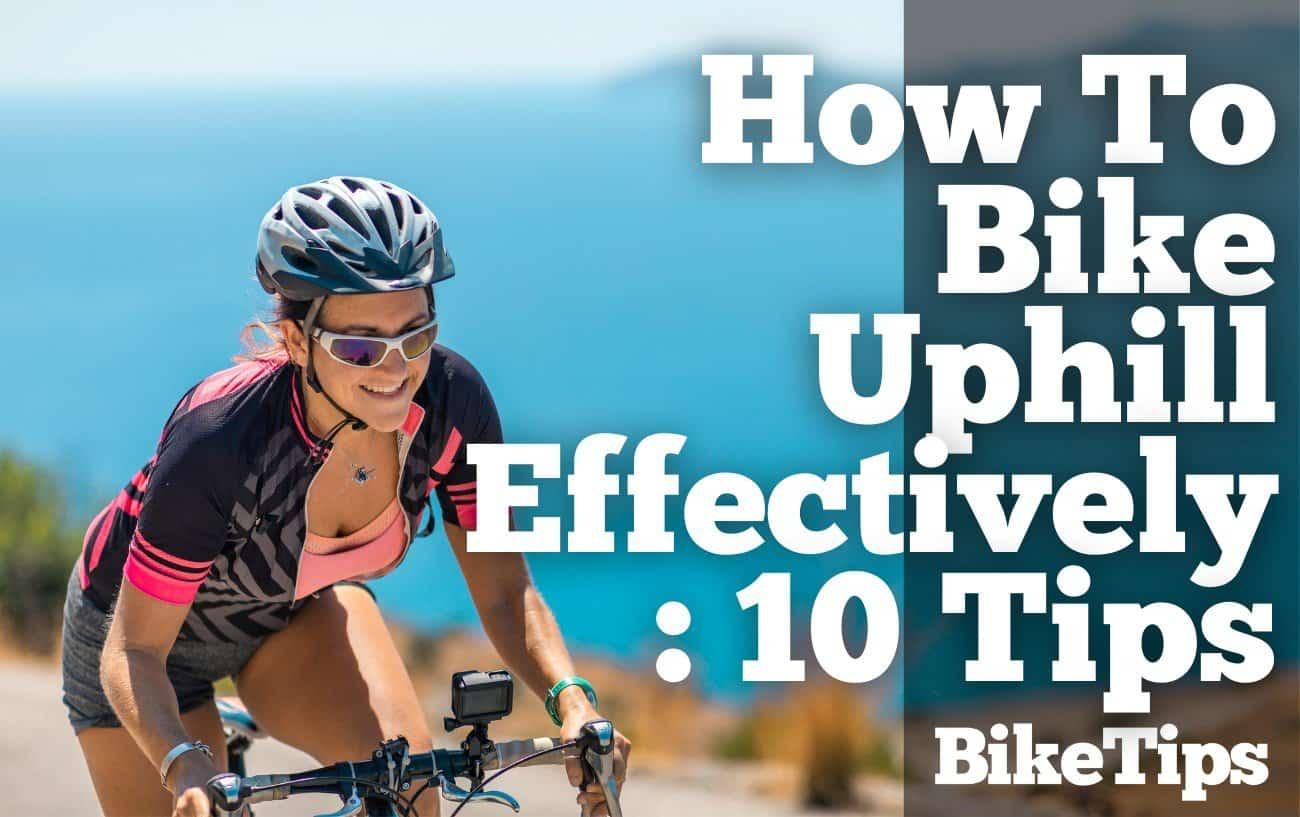how to bike uphill